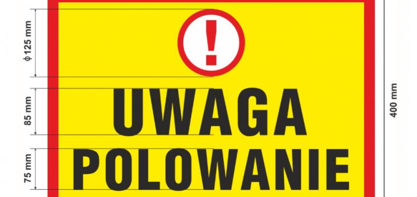 Polowanie zbiorowe – wzór tablicy ostrzegawczej