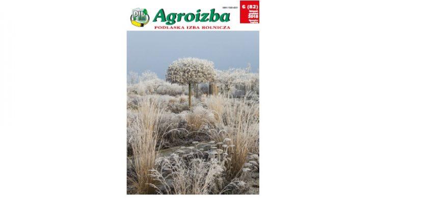 AGROIZBA NR 6 (82) LISTOPAD – GRUDZIEŃ 2018