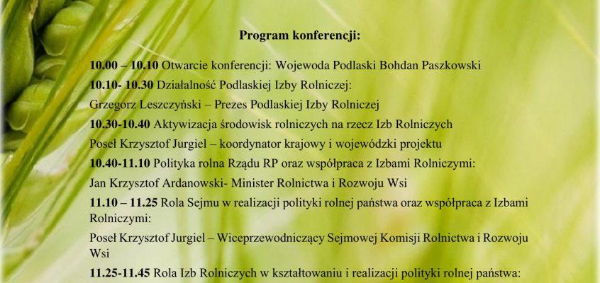 """Podlaska Izba Rolnicza  zaprasza na konferencję rolną """"ROLA IZB ROLNICZYCH W KSZTAŁTOWANIU  I REALIZACJI POLITYKI ROLNEJ PAŃSTWA"""""""