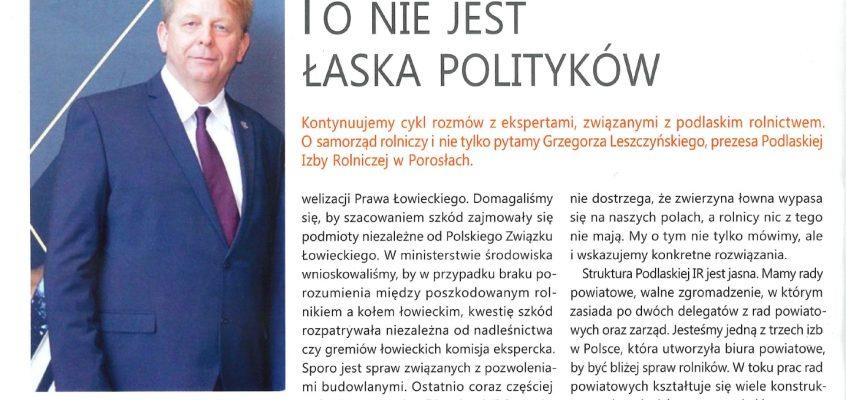 """Artykuł """"To nie jest łaska polityków"""" wywiad z Prezesem Grzegorzem Leszczyńskim w """"Podlaskie Agro"""""""