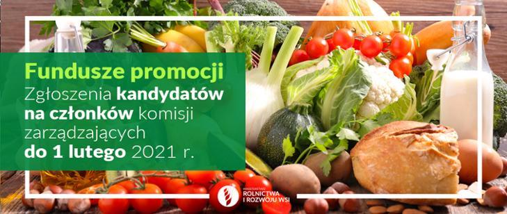 Nabór na członków komisji zarządzających funduszy promocji produktów rolno-spożywczych na lata 2021-2025.